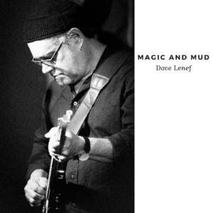Magic and Mud Album